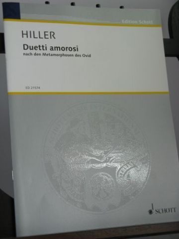 Hiller W - Duetti Amorosi based on Ovid's Metamorphoses